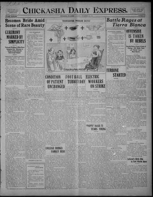 Primary view of object titled 'Chickasha Daily Express. (Chickasha, Okla.), Vol. FOURTEEN, No. 281, Ed. 1 Tuesday, November 25, 1913'.