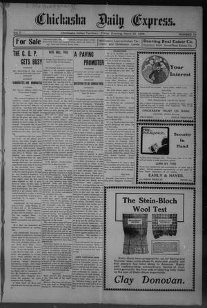 Primary view of object titled 'Chickasha Daily Express. (Chickasha, Indian Terr.), Vol. 7, No. 76, Ed. 1 Friday, March 30, 1906'.