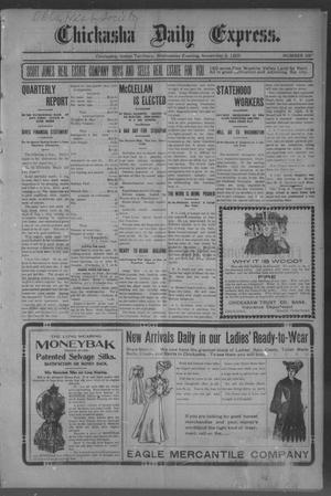 Primary view of object titled 'Chickasha Daily Express. (Chickasha, Indian Terr.), No. 266, Ed. 1 Wednesday, November 8, 1905'.