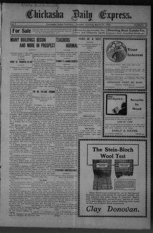 Primary view of object titled 'Chickasha Daily Express. (Chickasha, Indian Terr.), Vol. 7, No. 73, Ed. 1 Tuesday, March 27, 1906'.
