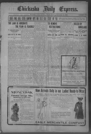 Primary view of object titled 'Chickasha Daily Express. (Chickasha, Indian Terr.), No. 270, Ed. 1 Monday, November 13, 1905'.