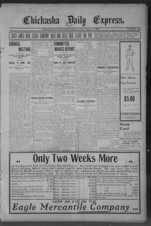 Primary view of object titled 'Chickasha Daily Express. (Chickasha, Indian Terr.), No. 184, Ed. 1 Friday, August 4, 1905'.