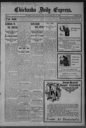 Primary view of object titled 'Chickasha Daily Express. (Chickasha, Indian Terr.), Vol. 7, No. 126, Ed. 1 Saturday, May 26, 1906'.