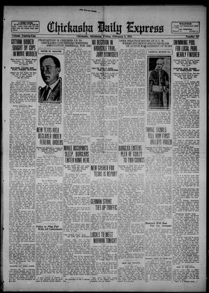 Primary view of object titled 'Chickasha Daily Express (Chickasha, Okla.), Vol. 22, No. 247, Ed. 1 Friday, February 3, 1922'.