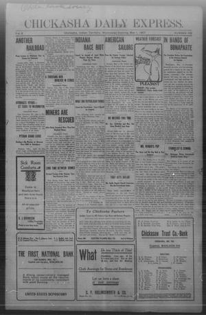 Primary view of object titled 'Chickasha Daily Express. (Chickasha, Indian Terr.), Vol. 8, No. 102, Ed. 1 Wednesday, May 1, 1907'.