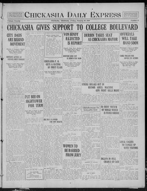 Primary view of object titled 'Chickasha Daily Express (Chickasha, Okla.), Vol. 20, No. 9, Ed. 1 Friday, January 10, 1919'.