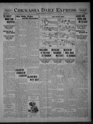 Primary view of object titled 'Chickasha Daily Express. (Chickasha, Okla.), Vol. FIFTEEN, No. 160, Ed. 1 Tuesday, July 7, 1914'.