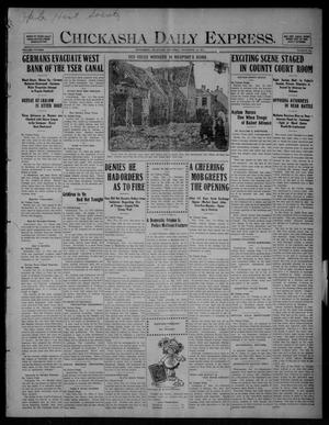 Primary view of object titled 'Chickasha Daily Express. (Chickasha, Okla.), Vol. FIFTEEN, No. 294, Ed. 1 Saturday, December 12, 1914'.