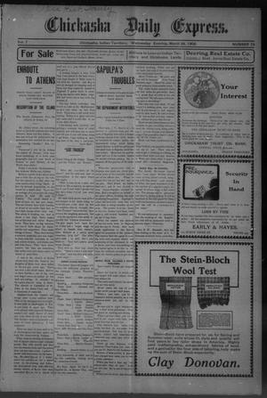 Primary view of object titled 'Chickasha Daily Express. (Chickasha, Indian Terr.), Vol. 7, No. 74, Ed. 1 Wednesday, March 28, 1906'.
