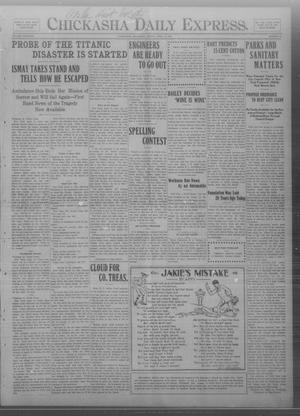 Primary view of object titled 'Chickasha Daily Express. (Chickasha, Okla.), Vol. THIRTEEN, No. 95, Ed. 1 Friday, April 19, 1912'.