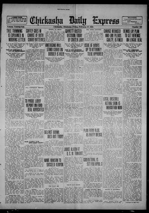 Primary view of object titled 'Chickasha Daily Express (Chickasha, Okla.), Vol. 22, No. 259, Ed. 1 Friday, February 17, 1922'.