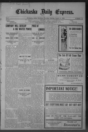 Primary view of object titled 'Chickasha Daily Express. (Chickasha, Indian Terr.), Vol. 7, No. 181, Ed. 1 Thursday, August 2, 1906'.