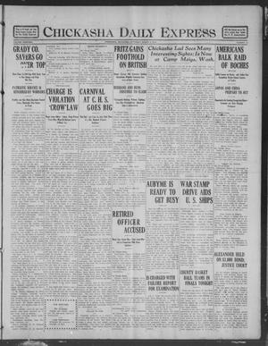Primary view of object titled 'Chickasha Daily Express (Chickasha, Okla.), Vol. 19, No. 53, Ed. 1 Saturday, March 2, 1918'.