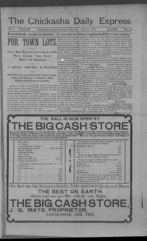 Primary view of object titled 'The Chickasha Daily Express (Chickasha, Indian Terr.), Vol. 9, No. 159, Ed. 1 Monday, July 15, 1901'.
