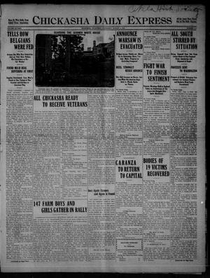 Primary view of object titled 'Chickasha Daily Express (Chickasha, Okla.), Vol. SIXTEEN, No. 214, Ed. 1 Wednesday, August 4, 1915'.