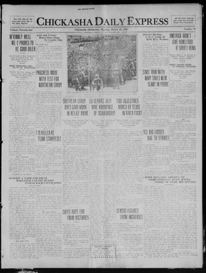 Primary view of object titled 'Chickasha Daily Express (Chickasha, Okla.), Vol. 21, No. 70, Ed. 1 Monday, March 22, 1920'.