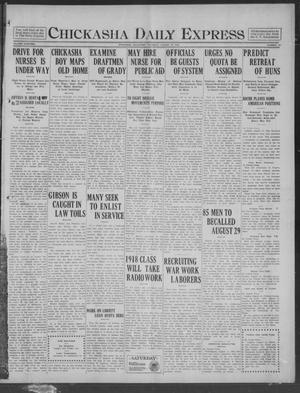 Primary view of object titled 'Chickasha Daily Express (Chickasha, Okla.), Vol. 19, No. 192, Ed. 1 Thursday, August 15, 1918'.