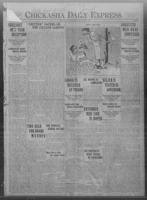 Primary view of object titled 'Chickasha Daily Express. (Chickasha, Okla.), Vol. FOURTEEN, No. 1, Ed. 1 Wednesday, January 1, 1913'.