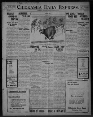 Primary view of object titled 'Chickasha Daily Express. (Chickasha, Okla.), Vol. 10, No. 266, Ed. 1 Tuesday, November 16, 1909'.