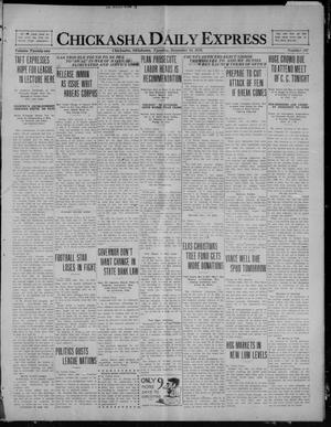 Primary view of object titled 'Chickasha Daily Express (Chickasha, Okla.), Vol. 21, No. 297, Ed. 1 Tuesday, December 14, 1920'.