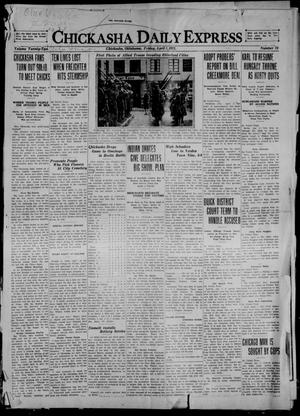 Primary view of object titled 'Chickasha Daily Express (Chickasha, Okla.), Vol. 22, No. 78, Ed. 1 Friday, April 1, 1921'.