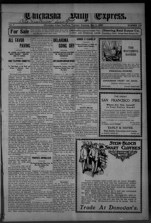 Primary view of object titled 'Chickasha Daily Express. (Chickasha, Indian Terr.), Vol. 7, No. 108, Ed. 1 Tuesday, May 8, 1906'.
