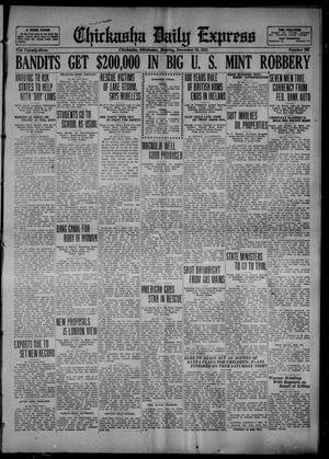 Primary view of object titled 'Chickasha Daily Express (Chickasha, Okla.), Vol. 23, No. 209, Ed. 1 Monday, December 18, 1922'.