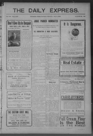 Primary view of object titled 'The Daily Express. (Chickasha, Indian Terr.), Vol. 13, No. 158, Ed. 1 Saturday, July 9, 1904'.