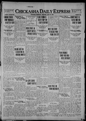 Primary view of object titled 'Chickasha Daily Express (Chickasha, Okla.), Vol. 22, No. 89, Ed. 1 Thursday, April 14, 1921'.