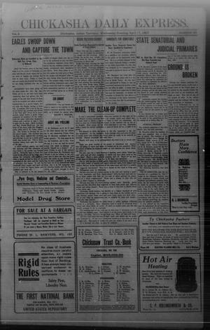 Primary view of object titled 'Chickasha Daily Express. (Chickasha, Indian Terr.), Vol. 8, No. 90, Ed. 1 Wednesday, April 17, 1907'.