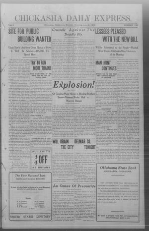 Primary view of object titled 'Chickasha Daily Express. (Chickasha, Okla.), Vol. 9, No. 136, Ed. 1 Monday, June 8, 1908'.