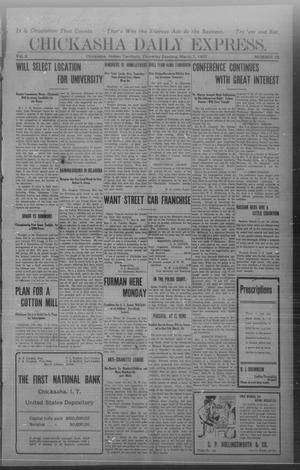 Primary view of object titled 'Chickasha Daily Express. (Chickasha, Indian Terr.), Vol. 8, No. 55, Ed. 1 Thursday, March 7, 1907'.
