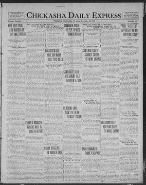 Primary view of object titled 'Chickasha Daily Express (Chickasha, Okla.), Vol. 20, No. 297, Ed. 1 Tuesday, December 16, 1919'.