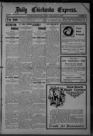 Primary view of object titled 'Chickasha Daily Express. (Chickasha, Indian Terr.), Vol. 7, No. 99, Ed. 1 Friday, April 27, 1906'.
