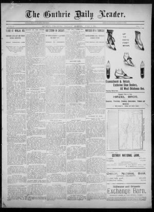 Primary view of object titled 'The Guthrie Daily Leader. (Guthrie, Okla.), Vol. 6, No. 28, Ed. 1, Tuesday, July 9, 1895'.