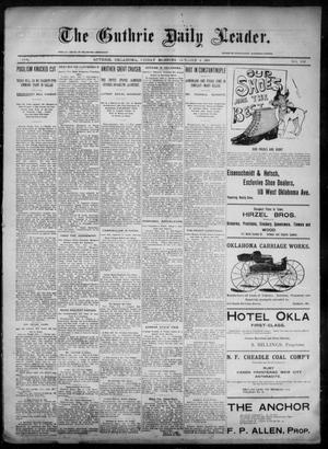 Primary view of object titled 'The Guthrie Daily Leader. (Guthrie, Okla.), Vol. 6, No. 102, Ed. 1, Friday, October 4, 1895'.