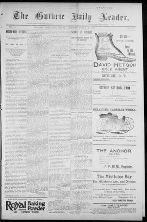 Primary view of object titled 'The Guthrie Daily Leader. (Guthrie, Okla.), Vol. 7, No. 93, Ed. 1, Sunday, March 29, 1896'.
