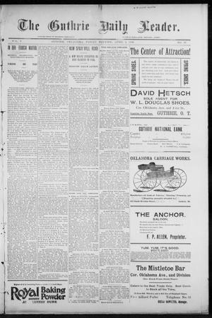 Primary view of object titled 'The Guthrie Daily Leader. (Guthrie, Okla.), Vol. 7, No. 97, Ed. 1, Friday, April 3, 1896'.
