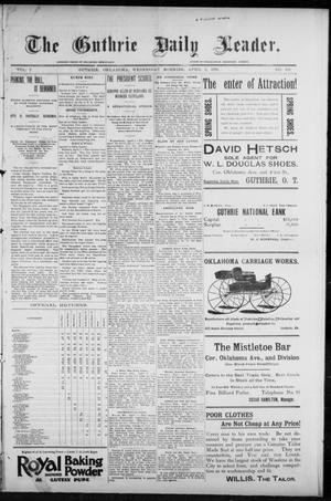 Primary view of object titled 'The Guthrie Daily Leader. (Guthrie, Okla.), Vol. 7, No. 101, Ed. 1, Wednesday, April 8, 1896'.