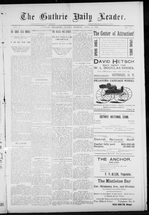 Primary view of object titled 'The Guthrie Daily Leader. (Guthrie, Okla.), Vol. 7, No. 111, Ed. 1, Sunday, April 19, 1896'.