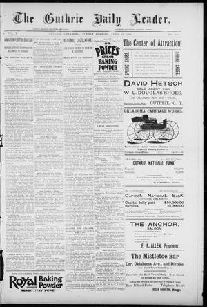 Primary view of object titled 'The Guthrie Daily Leader. (Guthrie, Okla.), Vol. 7, No. 117, Ed. 1, Sunday, April 26, 1896'.