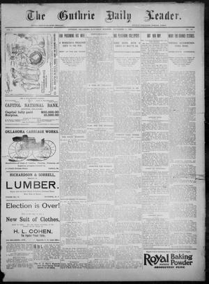 Primary view of object titled 'The Guthrie Daily Leader. (Guthrie, Okla.), Vol. 8, No. 147, Ed. 1, Saturday, November 21, 1896'.