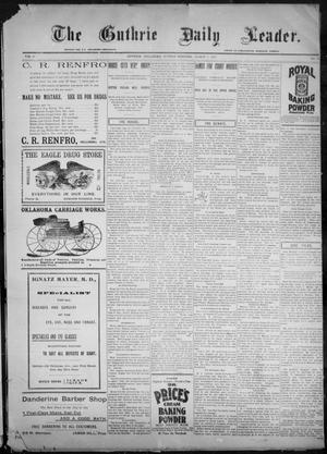 Primary view of object titled 'The Guthrie Daily Leader. (Guthrie, Okla.), Vol. 9, No. 81, Ed. 1, Sunday, March 7, 1897'.