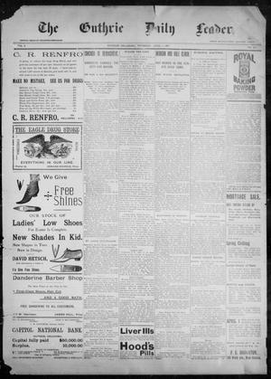 Primary view of object titled 'The Guthrie Daily Leader. (Guthrie, Okla.), Vol. 9, No. 107, Ed. 1, Thursday, April 8, 1897'.