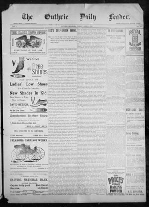 Primary view of object titled 'The Guthrie Daily Leader. (Guthrie, Okla.), Vol. 9, No. 108, Ed. 1, Friday, April 9, 1897'.