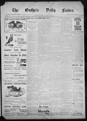 Primary view of object titled 'The Guthrie Daily Leader. (Guthrie, Okla.), Vol. 9, No. 115, Ed. 1, Saturday, April 17, 1897'.