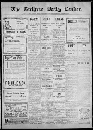 Primary view of object titled 'The Guthrie Daily Leader. (Guthrie, Okla.), Vol. 12, No. 313, Ed. 1, Friday, June 9, 1899'.