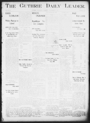Primary view of object titled 'The Guthrie Daily Leader. (Guthrie, Okla.), Vol. 16, No. 136, Ed. 1, Thursday, November 8, 1900'.