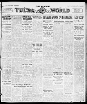 Primary view of object titled 'The Morning Tulsa Daily World (Tulsa, Okla.), Vol. 14, No. 103, Ed. 1, Friday, January 9, 1920'.