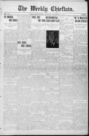Primary view of object titled 'The Weekly Chieftain. (Vinita, Okla.), Vol. 30, No. 5, Ed. 1 Friday, September 27, 1912'.